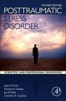Posttraumatic Stress Disorder, 2nd Edition,Julian D Ford,Damion J. Grasso,Jon D. Elhai,Christine A. Courtois,ISBN9780128012888