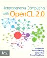 Heterogeneous Computing with OpenCL 2.0, 1st Edition,David Kaeli,Perhaad Mistry,Dana Schaa,Dong Ping Zhang,ISBN9780128014141