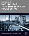 Handbook of Natural Gas Transmission and Processing, 3rd Edition,Saeid Mokhatab,William Poe,John Mak,ISBN9780128014998