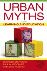 Urban Myths about Learning and Education, 1st Edition,Pedro De Bruyckere,Paul A. Kirschner,Casper D. Hulshof,ISBN9780128015377
