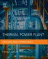 Thermal Power Plant, 1st Edition,Dipak Sarkar,ISBN9780128015759