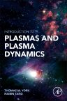 Introduction to Plasmas and Plasma Dynamics, 1st Edition,Thomas York,Haibin Tang,ISBN9780128016619
