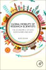 Global Mobility of Research Scientists, 1st Edition,Aldo Geuna,ISBN9780128016817