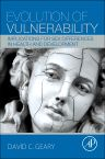 Evolution of Vulnerability, 1st Edition,David Geary,ISBN9780128017470