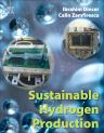 Sustainable Hydrogen Production, 1st Edition,Ibrahim Dincer,Calin Zamfirescu,ISBN9780128017487