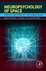 Neuropsychology of Space, 1st Edition,Albert Postma,Ineke J. M. van der Ham,ISBN9780128017944