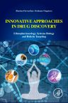 Innovative Approaches in Drug Discovery, 1st Edition,Bhushan Patwardhan,Rathnam Chaguturu,ISBN9780128018149