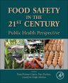 Food Safety in the 21st Century, 1st Edition,Puja  Dudeja,Rajul Gupta,Amarjeet Singh Minhas,ISBN9780128018460