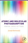 Atomic and Molecular Photoabsorption, 1st Edition,Joseph Berkowitz,ISBN9780128019436