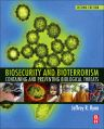 Biosecurity and Bioterrorism, 2nd Edition,Jeffrey Ryan,ISBN9780128020296