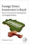 Foreign Direct Investment in Brazil, 1st Edition,Mohamed Amal,ISBN9780128020968