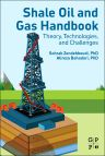 Shale Oil and Gas Handbook, 1st Edition,Sohrab Zendehboudi,Alireza Bahadori ,ISBN9780128021002