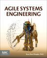 Agile Systems Engineering, 1st Edition,Bruce Douglass,ISBN9780128021200