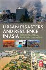 Urban Disasters and Resilience in Asia, 1st Edition,Rajib Shaw, Atta-ur-Rahman,Akhilesh Surjan,Gulsan Parvin,ISBN9780128021699