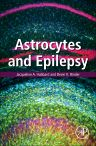 Astrocytes and Epilepsy, 1st Edition,Jacqueline A. Hubbard,Devin K. Binder,ISBN9780128024010