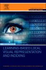 Learning-Based Local Visual Representation and Indexing, 1st Edition,Rongrong Ji,Yue  Gao ,Ling-Yu Duan,Hongxun Yao,Qionghai  Dai,ISBN9780128024096