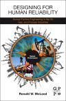 Designing for Human Reliability, 1st Edition,Ronald McLeod,ISBN9780128024218