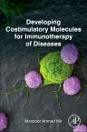 Developing Costimulatory Molecules for Immunotherapy of Diseases, 1st Edition,Manzoor Ahmad Mir,ISBN9780128025857