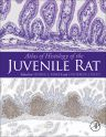 Atlas of Histology of the Juvenile Rat, 1st Edition,George Parker,Catherine Picut,ISBN9780128026823