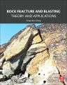 Rock Fracture and Blasting, 1st Edition,Zong-Xian Zhang,ISBN9780128026885