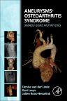 Aneurysms-Osteoarthritis Syndrome, 1st Edition,Denise van der Linde,Jolien Roos-Hesselink,Bart L. Loeys,ISBN9780128027080