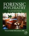 Forensic Psychiatry, 1st Edition,Vivian Shnaidman,ISBN9780128028520