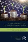 Solar Photovoltaic Technology Production, 1st Edition,Senthilarasu Sundaram,David Benson,Tapas Mallick,ISBN9780128029534