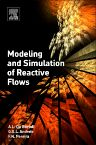 Modeling and Simulation of Reactive Flows, 1st Edition,De Bortoli,Greice Andreis,Felipe Pereira,ISBN9780128029749