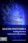 Silicon Photonics, 1st Edition,Daryl  Inniss,Roy Rubenstein,ISBN9780128029756