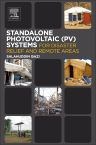 Standalone Photovoltaic (PV) Systems for Disaster Relief and Remote Areas, 1st Edition,Salahuddin Qazi,ISBN9780128030226