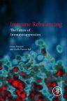 Immune Rebalancing, 1st Edition,Diana Boraschi,Giselle Penton-Rol,ISBN9780128033029