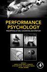 Performance Psychology, 1st Edition,Markus Raab,Babett Lobinger,Sven Hoffmann,Alexandra Pizzera,Sylvain Laborde,ISBN9780128033777