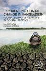 Experiencing Climate Change in Bangladesh, 1st Edition,Salim Momtaz,Masud Shameem,ISBN9780128034040