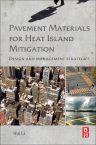 Pavement Materials for Heat Island Mitigation, 1st Edition,Hui Li,ISBN9780128034767