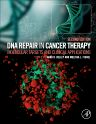 DNA Repair in Cancer Therapy, 2nd Edition,Mark Kelley,Melissa Fishel,ISBN9780128035825