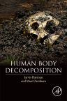 Human Body Decomposition, 1st Edition,Jarvis Hayman,Marc Oxenham,ISBN9780128036914