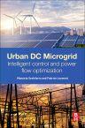 Urban DC Microgrid, 1st Edition,Manuela Sechilariu,Fabrice Locment,ISBN9780128037362