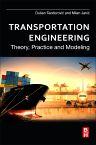 Transportation Engineering, 1st Edition,Dusan Teodorovic,Milan Janic,ISBN9780128038185