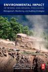 Environmental Impact of Mining and Mineral Processing, 1st Edition,Ravi Jain,ISBN9780128040409