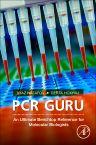 PCR Guru, 1st Edition,Ayaz Najafov,Gerta Hoxhaj,ISBN9780128042311