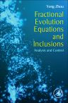 Fractional Evolution Equations and Inclusions, 1st Edition,Yong Zhou,ISBN9780128042779
