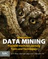 Data Mining, 4th Edition,Ian Witten,Eibe Frank,Mark Hall,Christopher Pal,ISBN9780128042915