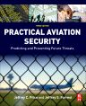 Practical Aviation Security, 3rd Edition,Jeffrey Price,ISBN9780128043592