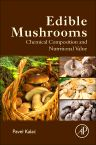 Edible Mushrooms, 1st Edition,Pavel Kalac,ISBN9780128044551