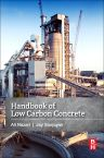 Handbook of Low Carbon Concrete, 1st Edition,Ali Nazari,Jay Sanjayan,ISBN9780128045244