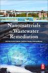 Nanomaterials for Wastewater Remediation, 1st Edition,Ravi Gautam,Mahesh Chattopadhyaya,ISBN9780128046098