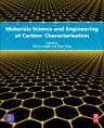 Materials Science and Engineering of Carbon, 1st Edition,Michio Inagaki,Feiyu Kang,ISBN9780128052563