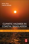 Climatic Hazards in Coastal Bangladesh , 1st Edition,Bimal Paul,Harun Rashid,ISBN9780128052761