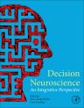 Decision Neuroscience, 1st Edition,Jean-Claude Dreher,Leon Tremblay,ISBN9780128053089