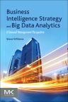 Business Intelligence Strategy and Big Data Analytics, 1st Edition,Steve Williams,ISBN9780128091982
